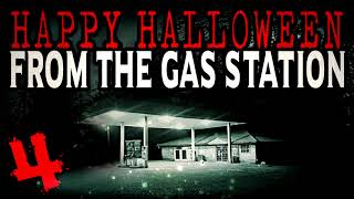 """Happy Halloween from the Gas Station"" (Part 4) 