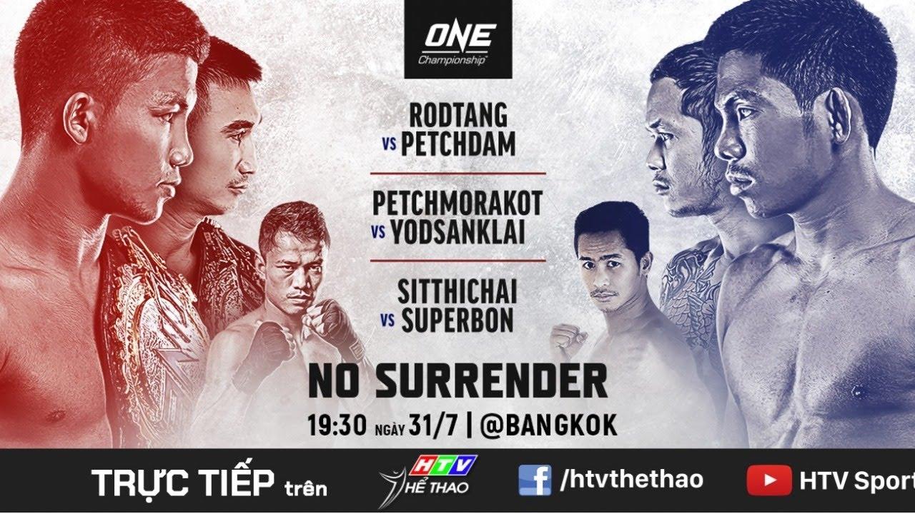 ONE Championship | NO SURRENDER  | 31/07/2020