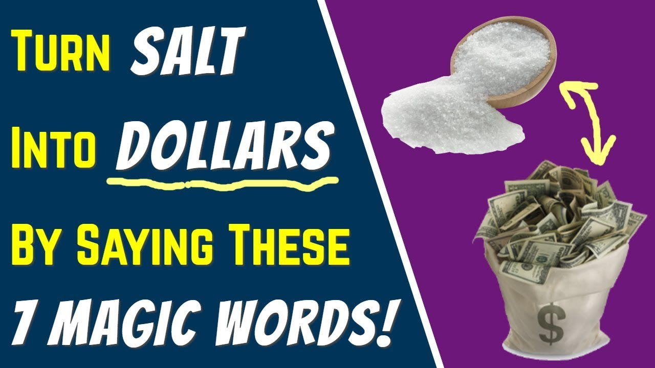 Download MONEY SPELL: Turn SALT Into DOLLARS By Saying These 7 MAGIC WORDS... (Incredible Abundance)