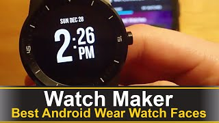 Watch Maker - Best Android Wear Watch Faces