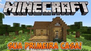 Minecraft: Construindo sua primeira casa!