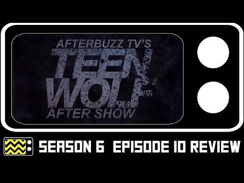 Teen Wolf Season 6 Episode 10 Review & After Show | Audio Fixed