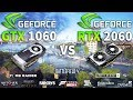 RTX 2060 vs GTX 1060 Test in 10 Games