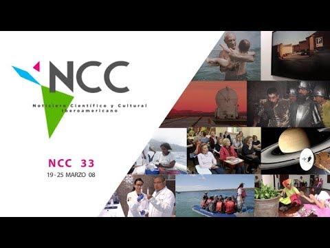 Noticiero Científico y Cultural Iberoamericano, emisión 33. Marzo 19 al 25 de 2018.