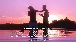 CHAPO102 x KASIMIR1441 - PARKBANK (prod. Jaynbeats & Diloman) [Offizielles Video]