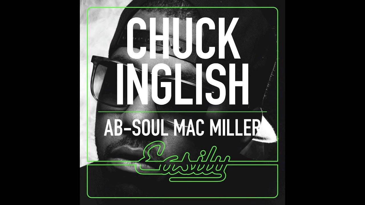 chuck-inglish-easily-feat-ab-soul-mac-miller-official-convertibles-audio-chuck-inglish
