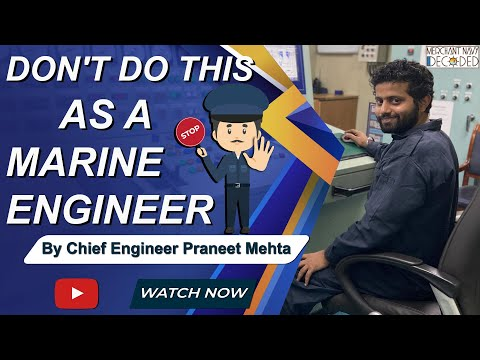 The biggest mistake of a Marine Engineer? How to become a good engineer on Ship? Learn from mistakes