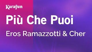 Karaoke Più Che Puoi - Eros Ramazzotti *