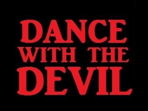 DANCE WITH THE DEVIL - HORROR FILM