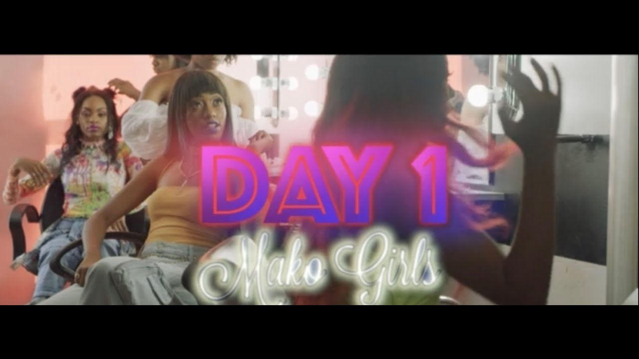 MAKO Girls - Day 1 [OFFICIAL MUSIC VIDEO]