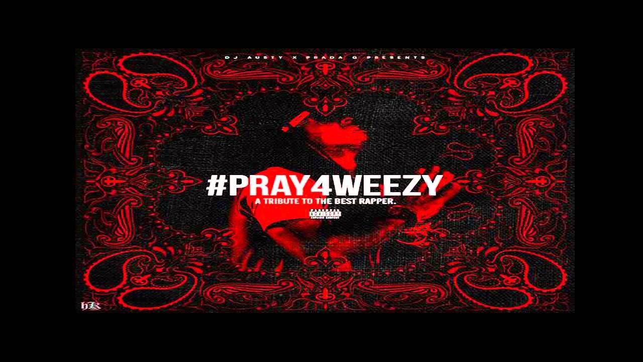 Lil Wayne - Best Rapper Alive - #Pray4Weezy  DJ Austy Mixtape