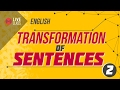 English - Transformation of Sentences 2 [SSC | HSC | Admission]