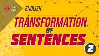 transformation of sentences 2