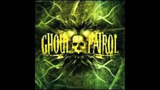Ghoul Patrol  -  Harvest