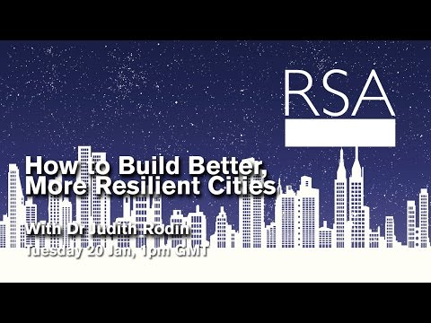 RSA Replay: How to Build Better, More Resilient Cities
