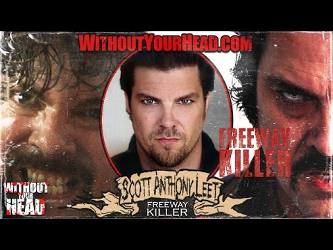 Scott Anthony Leet of serial killer film Freeway Killer interview