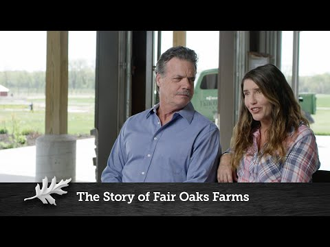 The Story of Fair Oaks Farms: Founders Mike and Sue McCloskey Explain