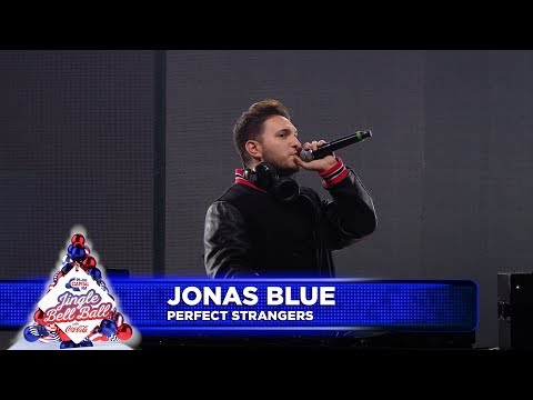 Jonas Blue - 'Perfect Strangers' (Live at Capital's Jingle Bell Ball 2018) Mp3