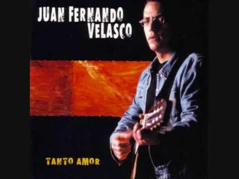 Juan Fernando Velasco - Chao Lola
