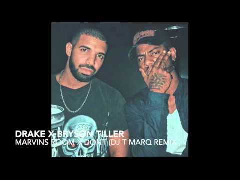 Drake x Bryson Tiller - Marvins Room x Dont (DJ T Marq Mash Up Remix)