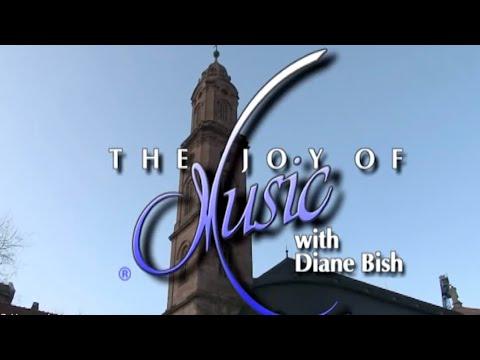 A Musical Journey of Heidelberg featuring Joy Brown-Wiener (The Joy of Music with Diane Bish)