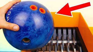 BOWLING BALL VS INDUSTRIAL SHREDDER