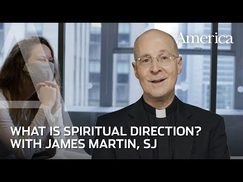 What is Spiritual Direction? | Learning to Pray with James Martin, SJ
