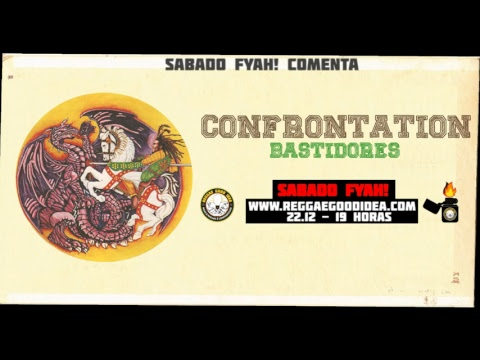 Reggae Good Idea - Sábado Fyah - Confrontation [22-12-2018]