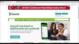 Garanti İnternet Bankacılığı (ANLATIM İÇİN AŞAĞIDAKİ BAĞLANTIYA GİDİNİZ))