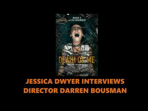 Jessica Dwyer Interviews Director Darren Bousman About His New Film Death Of Me