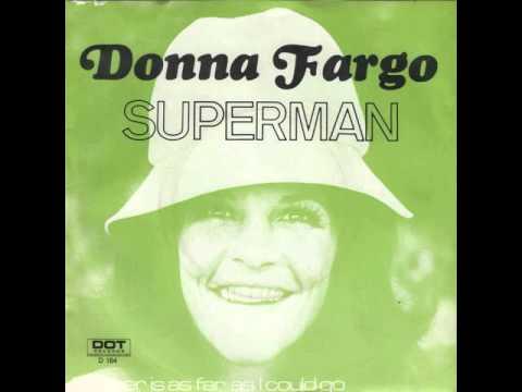 Donna Fargo ~ Superman
