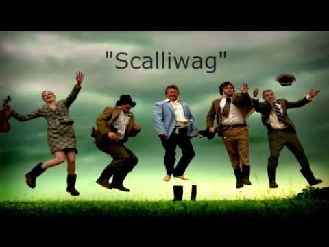 -Scalliwag Lyrics- Gaelic Storm
