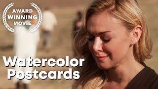 Watercolor Postcards   Full Drama Movie   HD   Award Winning   English