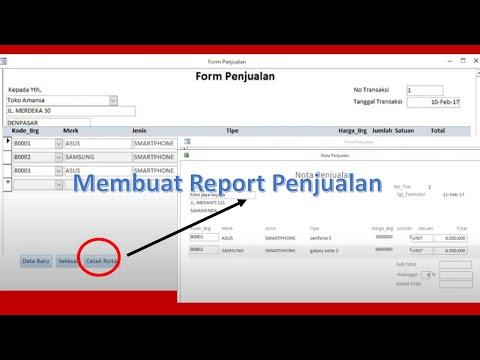 Membuat Form Penjualan Dan Report Penjualan Ms Access 2013 Step by Step Lengkap