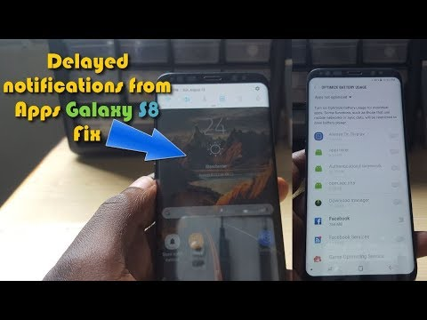 Delayed notifications from Apps Galaxy S8 or S8 Plus Fix