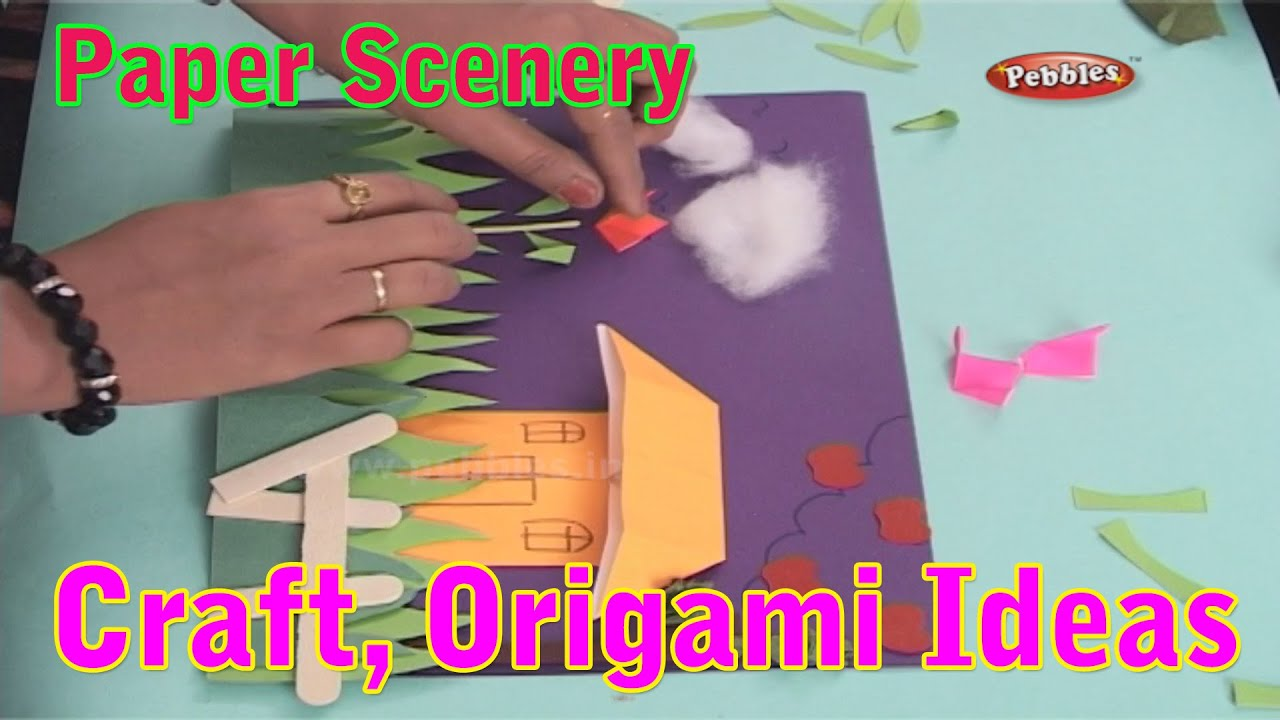 Paper scenery learn craft for kids origami for for Craft work for class 3