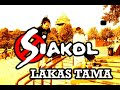 Download Lakas Tama -SIAKOL MP3 song and Music Video