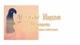 Lagu Jepang Enak - Metronome Kenshi Yonezu Lirik Terjemahan Indoneisa
