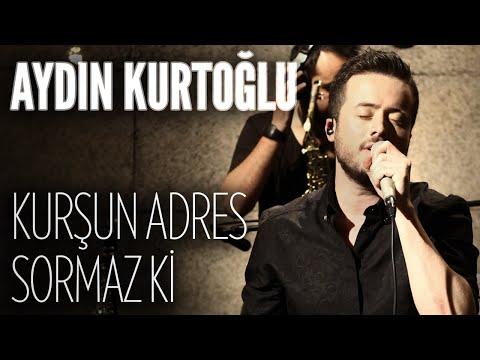 Aydın Kurtoğlu - Kurşun Adres Sormaz Ki (JoyTurk Akustik)