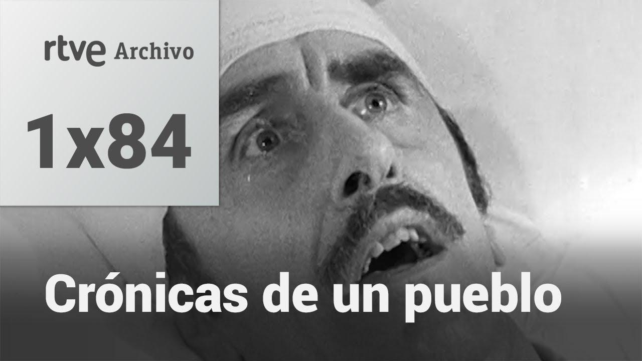 Crónicas de un pueblo: Capítulo 84 - Un domingo completo   RTVE Archivo