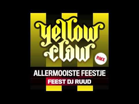 Yellow Claw - Allermooiste Raveje (FeestDJRuud Remix) Mp3