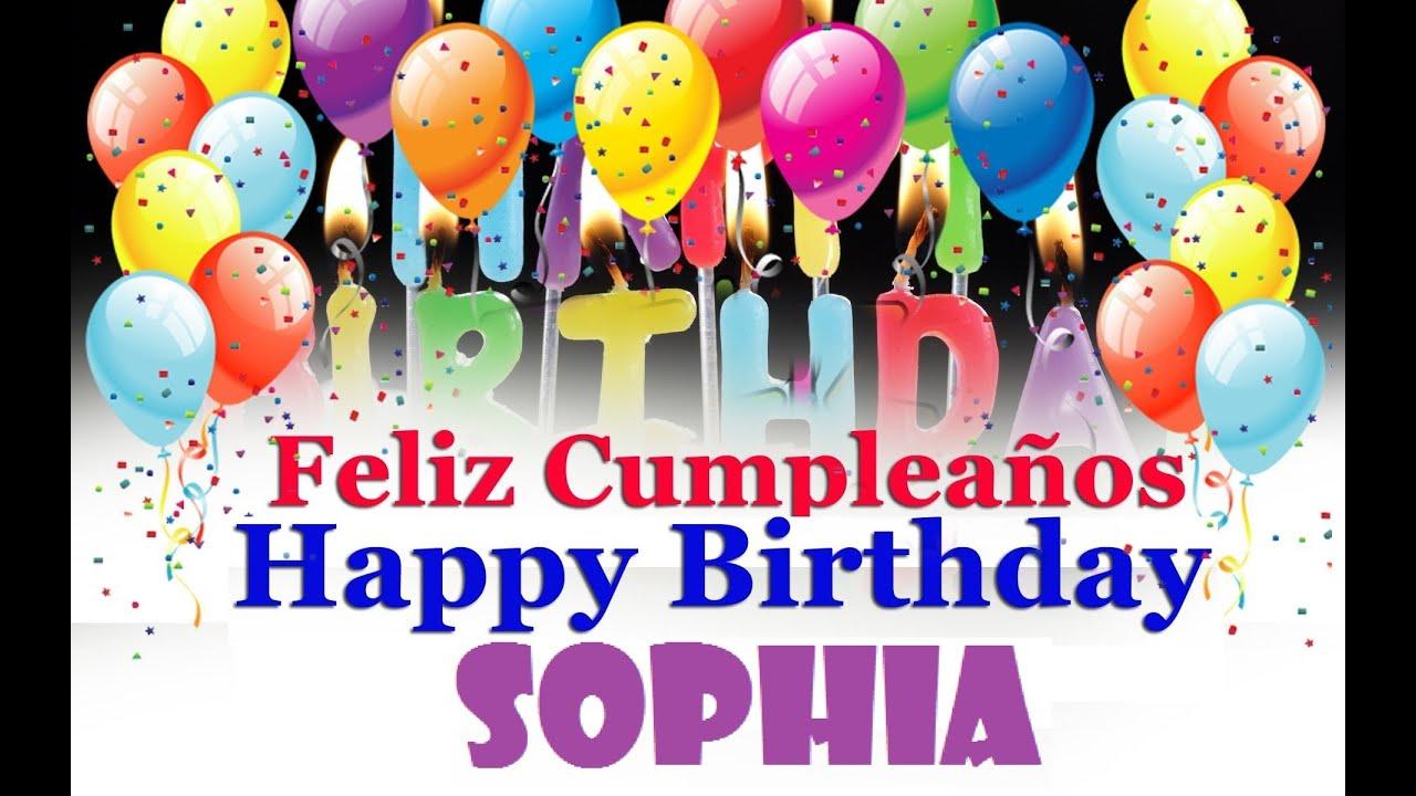Feliz Cumpleanos SOPHIA Happy Birthday