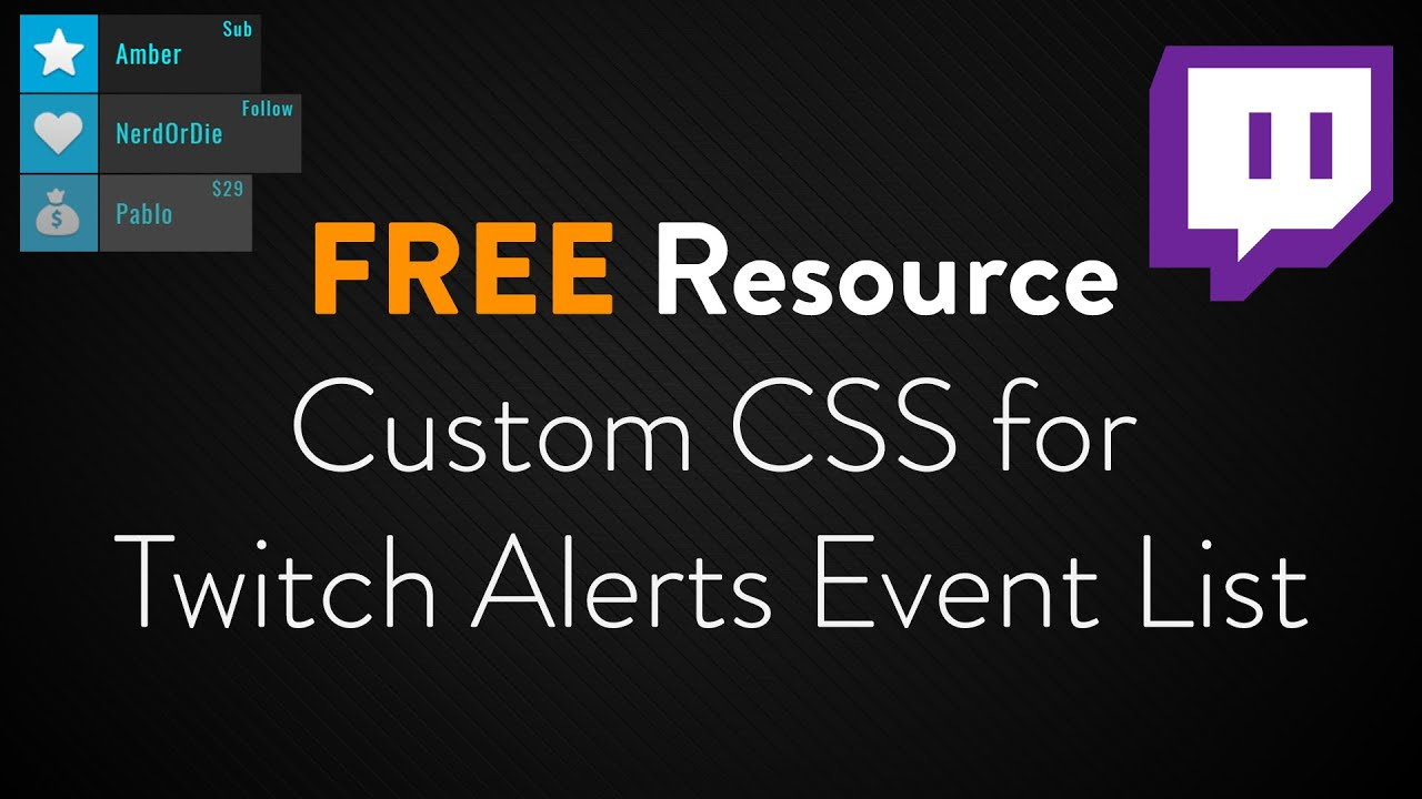 Twitch Alerts Event List Custom CSS - Free Resource
