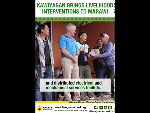 KAWIYAGAN BRINGS LIVELIHOOD INTERVENTIONS TO MARAWI