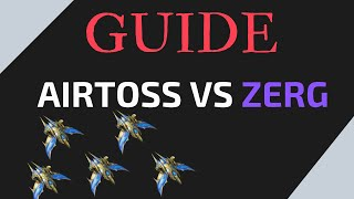 Airtoss versus Zerg | Guide|