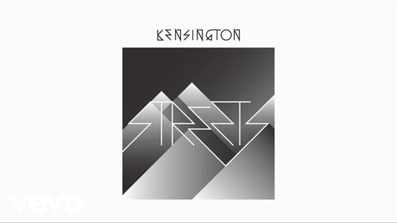 kensington-streets-audio-only-kensingtonvevo