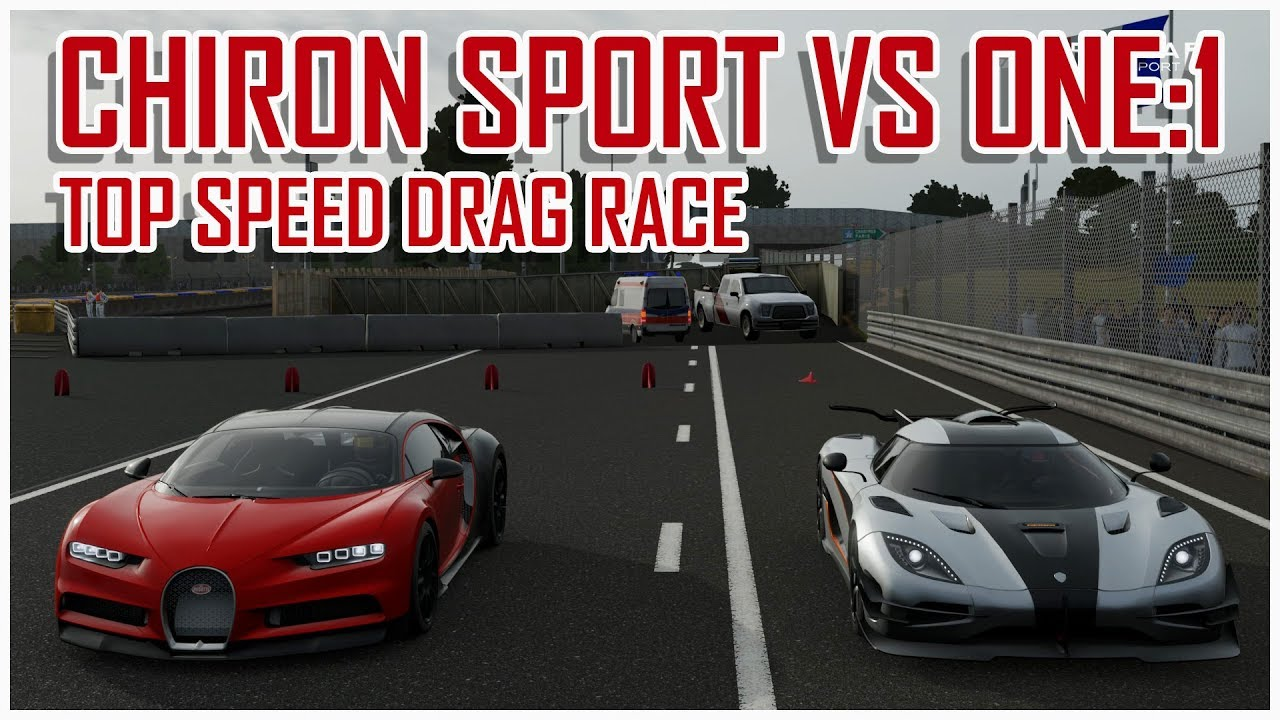 bugatti chiron sport vs koenigsegg one 1 drag race forza motorsport 7 youtube