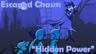 Escaped Chasm Dub - Hidden Power (feat. TheDrag0n100, James Best, Allimiece)