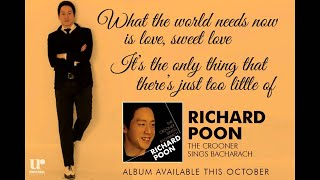 Richard Poon - What The World Needs Now (Song Preview)