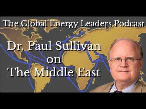 Episode 53 - The Global Energy Leaders Podcast - Dr. Paul Sullivan